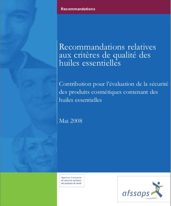 RECOMMANDATIONS DE L'ANSM RELATIVES À L'UTILISATION DES HUILES ESSENTIELLES qualité